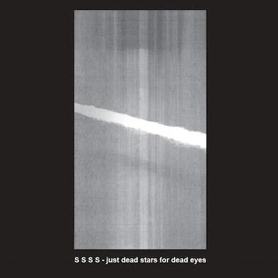 S S S S JUST DEAD STARS FOR DEAD EYES Vinyl Record