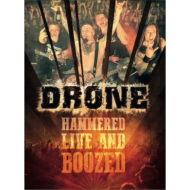 Drone HAMMERED LIVE & BOOZED DVD