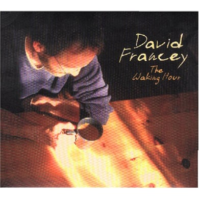 David Francey WAKING HOUR CD