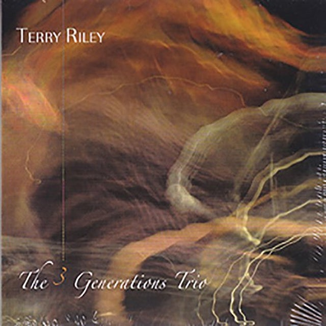 Terry Riley 3 GENERATIONS TRIO CD