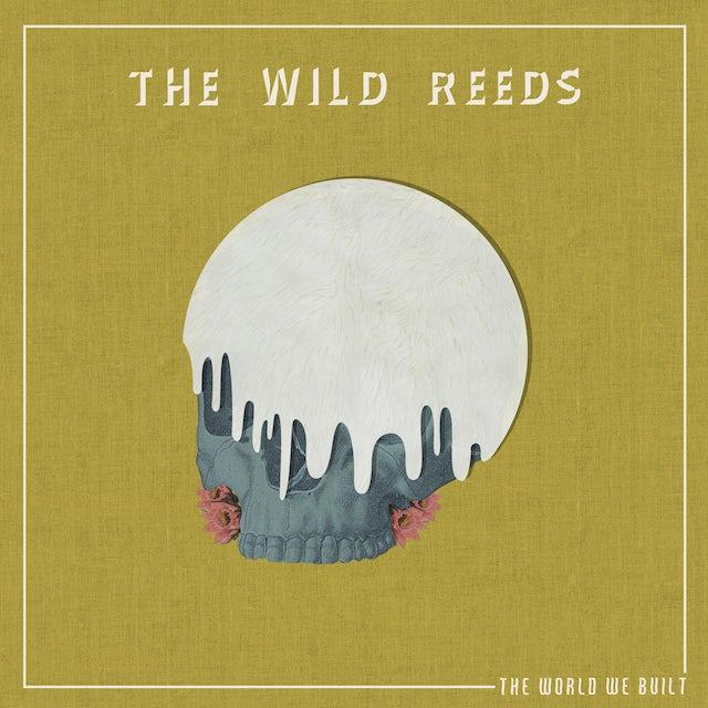 The Wild Reeds WORLD WE BUILT CD