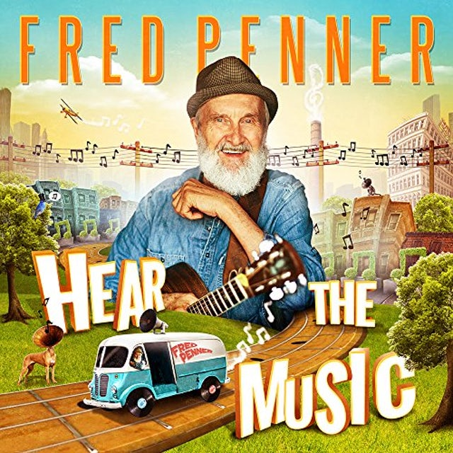 Fred Penner HEAR THE MUSIC CD