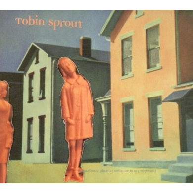Tobin Sprout MOONFLOWER PLASTIC (WELCOME TO MY WIGWAM) CD