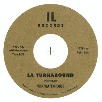 Nick Waterhouse LA TURNAROUND / I CRY 45 Vinyl Record