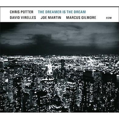 Chris Potter DREAMER IS THE DREAM CD