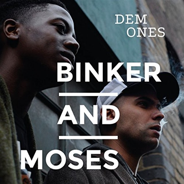 BINKER & MOSES DEM ONES CD