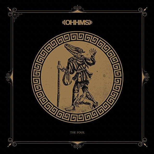 OHHMS FOOL CD