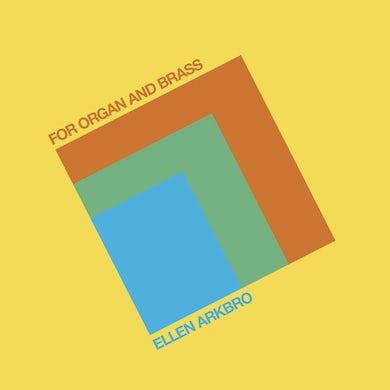 Ellen Arkbro FOR ORGAN & BRASS Vinyl Record