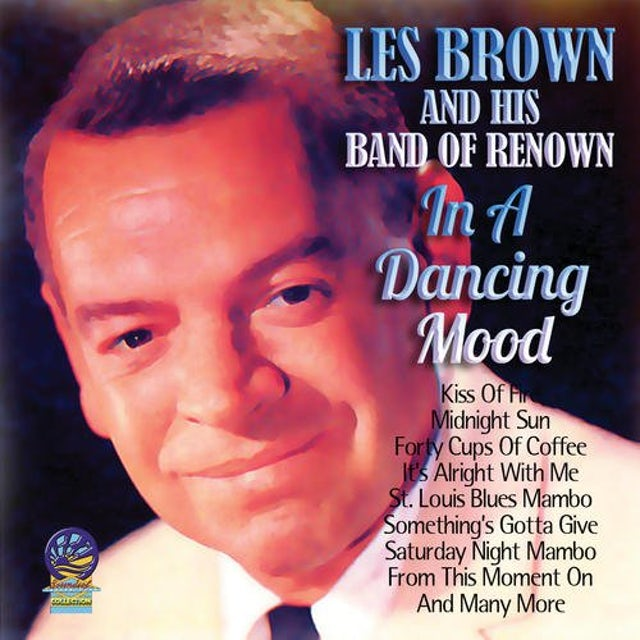 Les Brown & His Band of Renown IN A DANCING MOOD CD