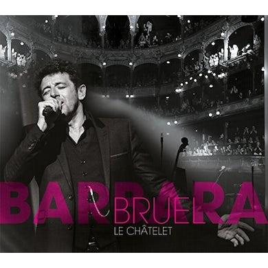 Patrick Bruel BRUEL BARBARA: LE CHATELET CD