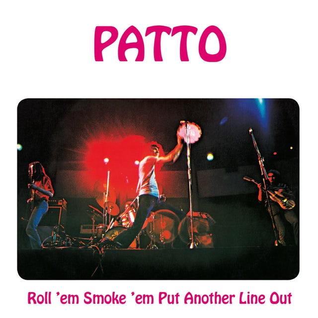 Patto ROLL EM SMOKE EM PUT ANOTHER LINE OUT: REMASTERED CD