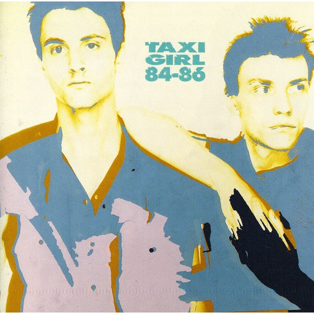 Taxi girl 1984-1986 CD
