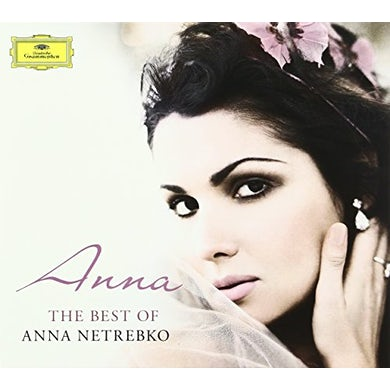 ANNA: BEST OF ANNA NETREBKO CD
