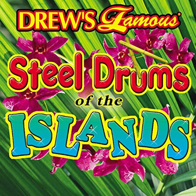 Drew's Famous STEEL DRUMS OF THE ISLAND CD