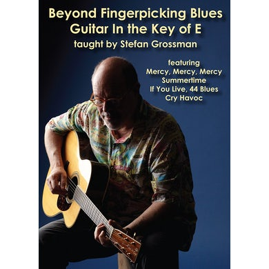 BEYOND FINGERPICKING BLUES GUITAR IN THE KEY OF E DVD
