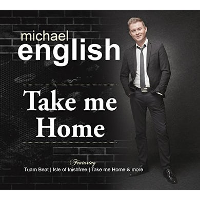 Michael English TAKE ME HOME CD