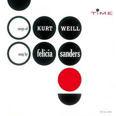 Felicia Sanders SONGS OF KURT WEILL CD