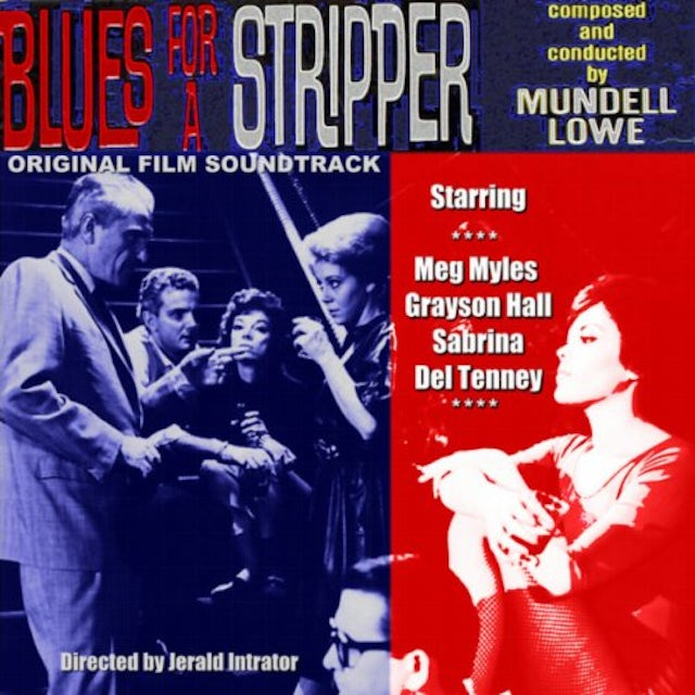Mundell Lowe BLUES FOR A STRIPPER CD