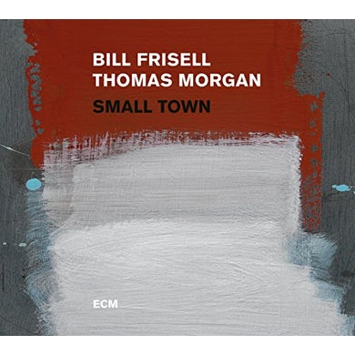 Bill Frisell SMALL TOWN CD