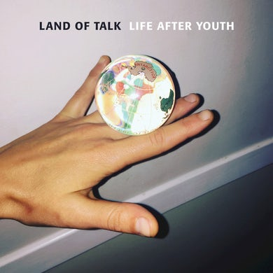 Land Of Talk LIFE AFTER YOUTH Vinyl Record
