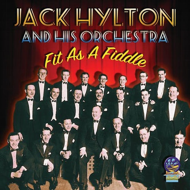 Jack Hylton & His Orchestra FIT AS A FIDDLE CD