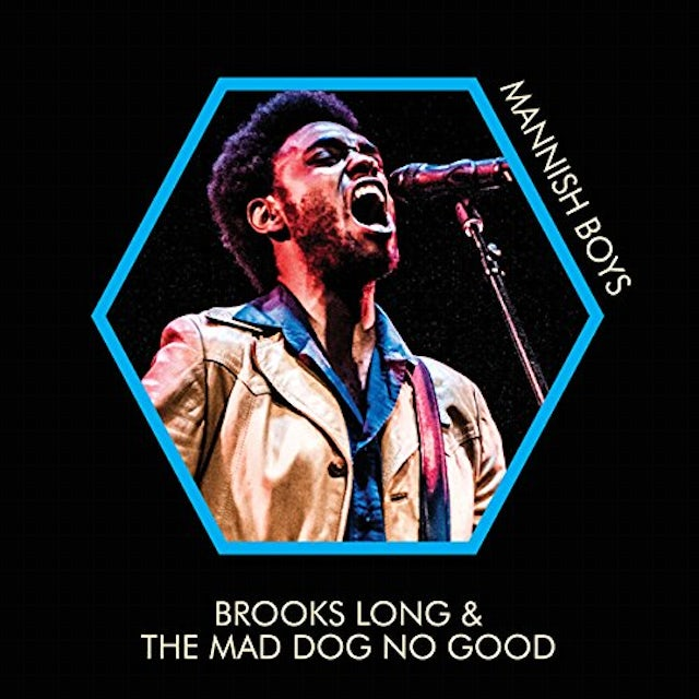 Brooks Long & Mad Dog No Good MANNISH BOYS Vinyl Record
