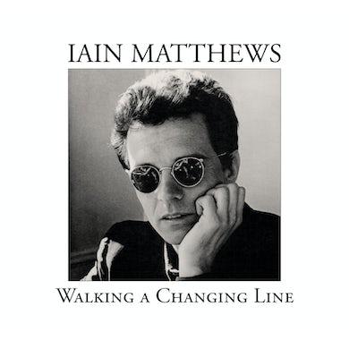 Ian Matthews WALKING A CHANGING LINE CD