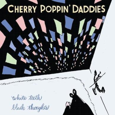 Cherry Poppin Daddies WHITE TEETH BLACK THOUGHTS (WHITE VINYL) Vinyl Record