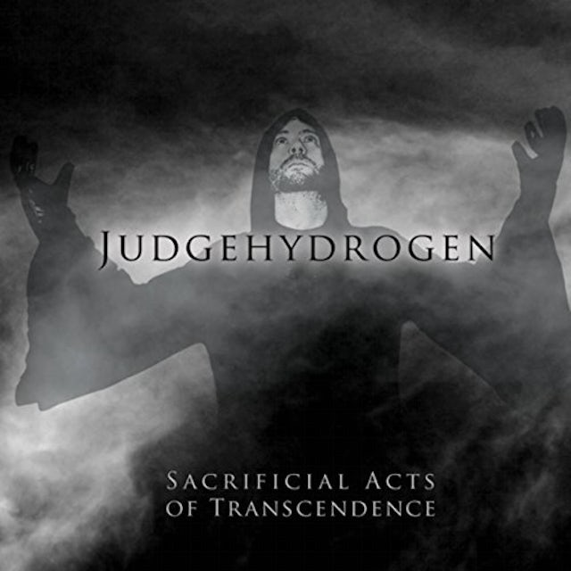 Judgehydrogen SACRIFICIAL ACTS OF TRANSCENDENCE CD
