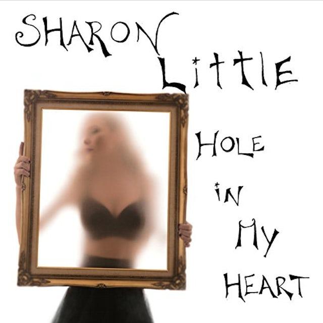 Sharon Little HOLE IN MY HEART CD