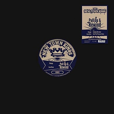 New Town Kings PULL UP & REWIND Vinyl Record
