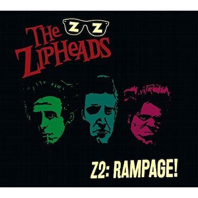 ZIPHEADS Z2:RAMPAGE CD
