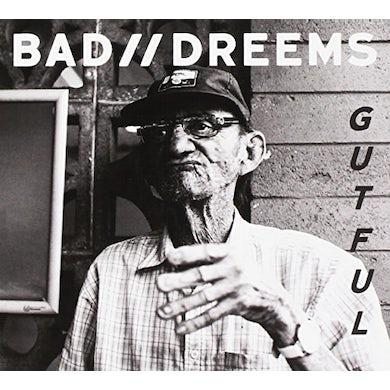 Bad Dreems GUTFUL CD