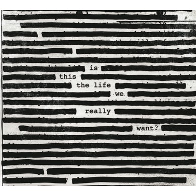 Roger Waters IS THIS THE LIFE WE REALLY WANT CD