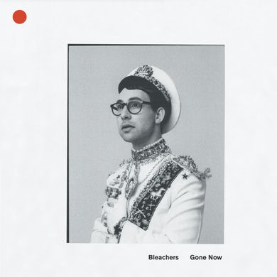 Bleachers GONE NOW - Limited Edition Gatefold Red Colored Vinyl Record