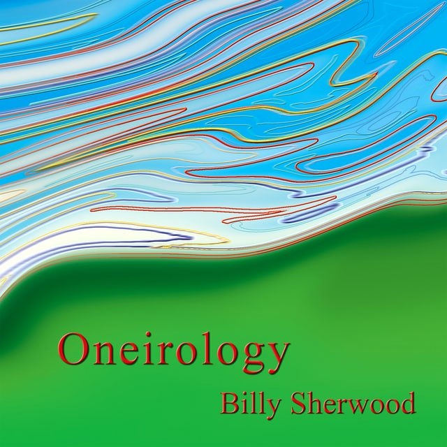 Billy Sherwood ONEIROLOGY CD