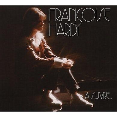 Françoise Hardy A SUIVRE CD