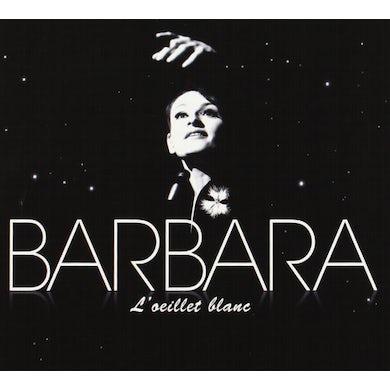 BARBARA L'OEILLET BLANC CD