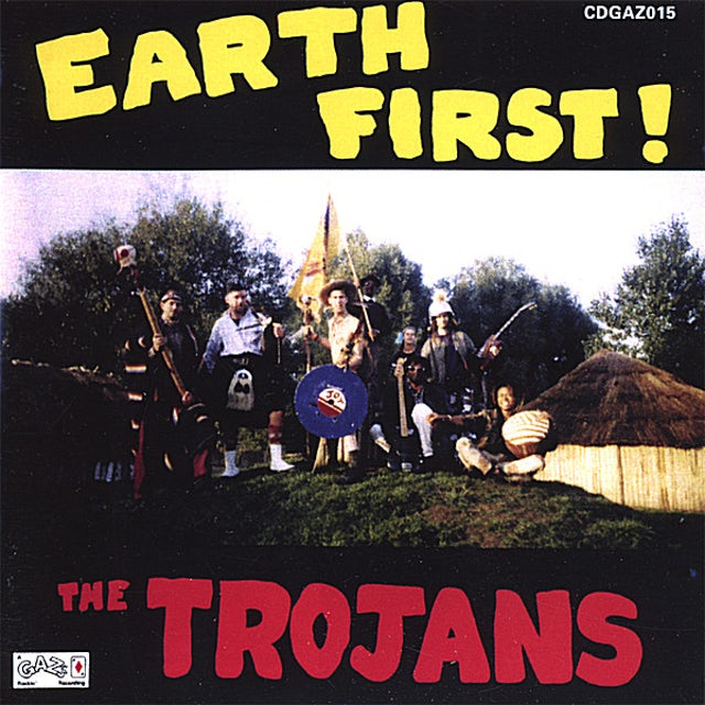 TROJANS EARTH FIRST CD
