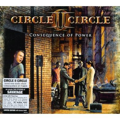 Circle II Circle CONSEQUENCE OF POWER + 1 CD