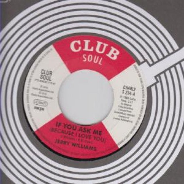 Little Jerry Williams IF YOU ASK ME (BECAUSE I LOVE YOU) / JUST WHAT DO Vinyl Record