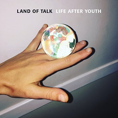 Land Of Talk LIFE AFTER YOUTH CD