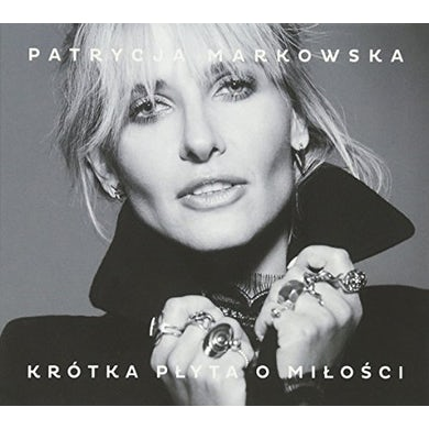 Patrycja Markowska KROTKA PLYTA O MILOSCI CD