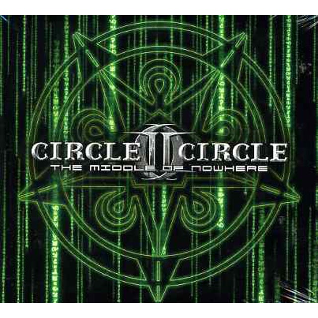 Circle II Circle MIDDLE OF NOWHERE CD