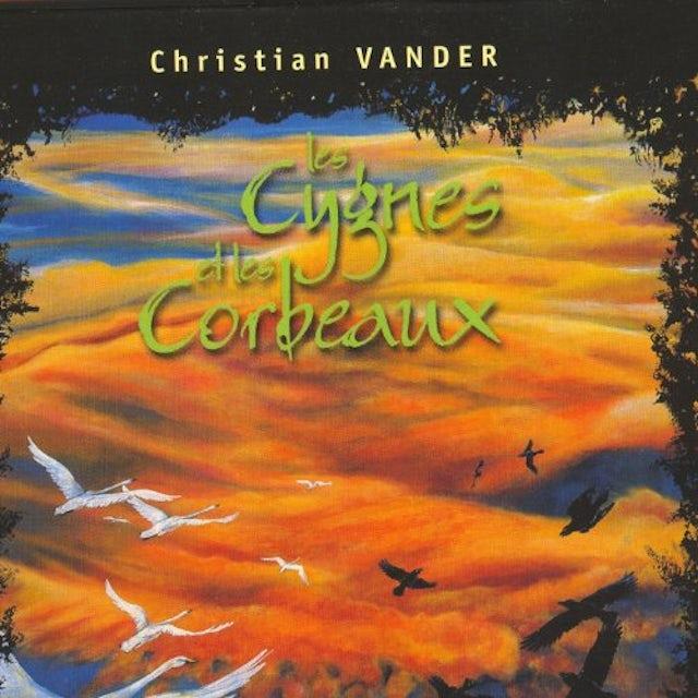 Christian Vander LES CYGNES ET LES CORBEAUX CD