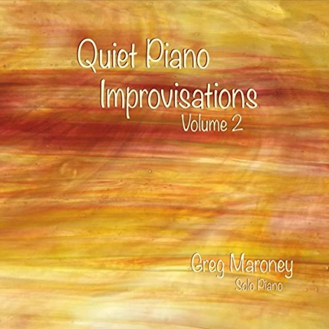 Greg Maroney QUIET PIANO IMPROVISATIONS 2 CD