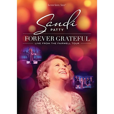 Sandi Patty FOREVER GRATEFUL: LIVE FROM FAREWELL TOUR DVD