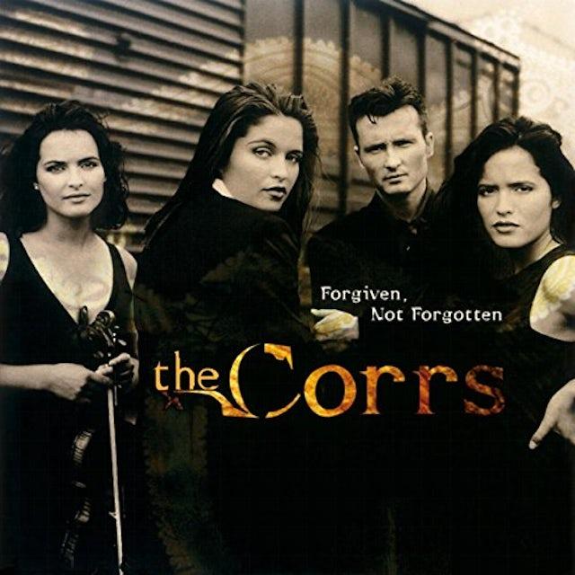 Corrs FORGIVEN NOT FORGOTTEN Vinyl Record