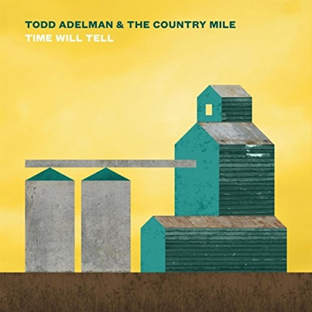 Todd Adelman TIME WILL TELL CD
