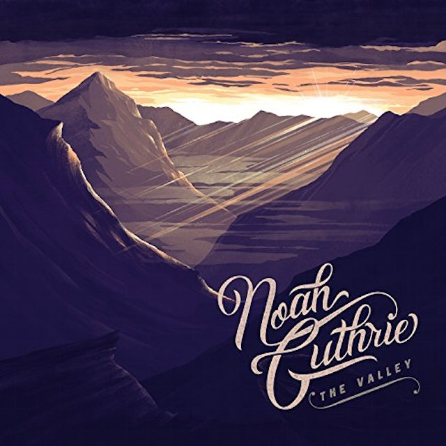 Noah Guthrie VALLEY CD